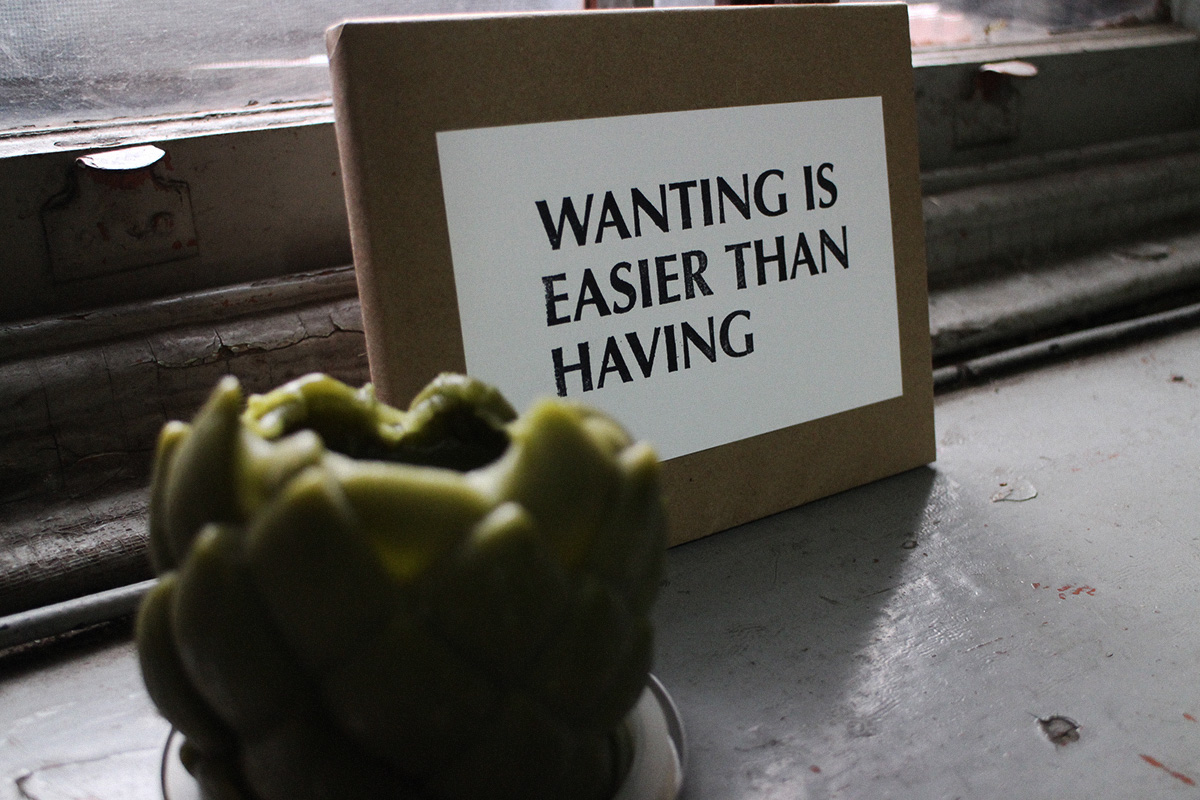 Wanting is Easier than Having